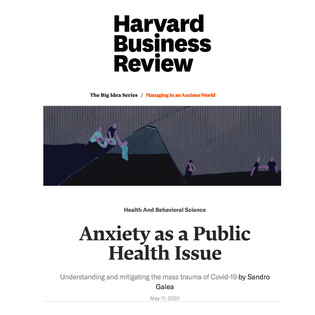 Dr. Sandro Galea in Harvard Business Review