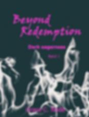 Beyond Redemtpion | Grace C. Node | Inhalt