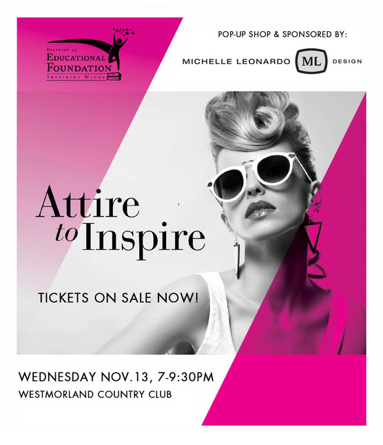 TICKETS ON SALE: ATTIRE TO INSPIRE EVENT, NOV 13, 7-9:30PM