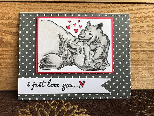 I Just Love You  - Greeting Card