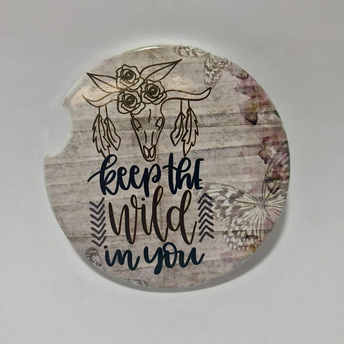 Keep The Wild In You - Car Coaster