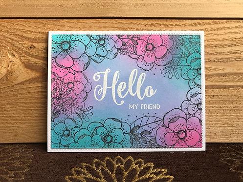 Hello My Friend  - Greeting Card