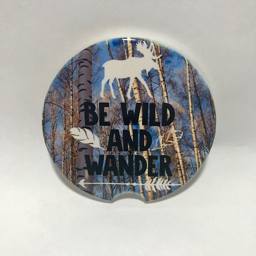 Be Wild And Wander - Car Coaster