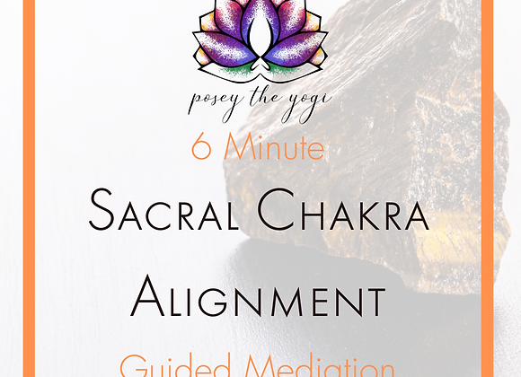 6 Minute Meditation - Sacral Chakra Alignment