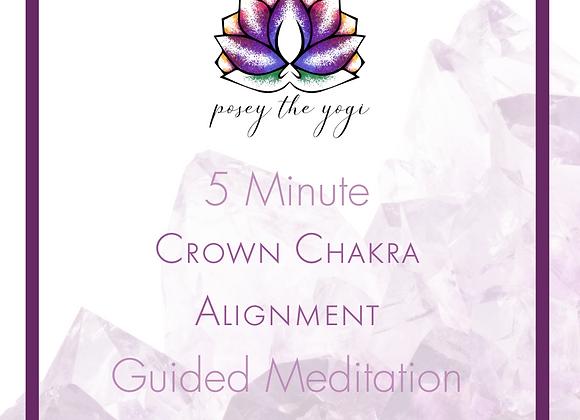 5 Minute Meditation - Crown Chakra