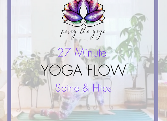 27 Minute Yoga Flow for Spine & Hips