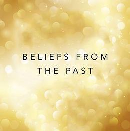 beliefs from your past.jpg