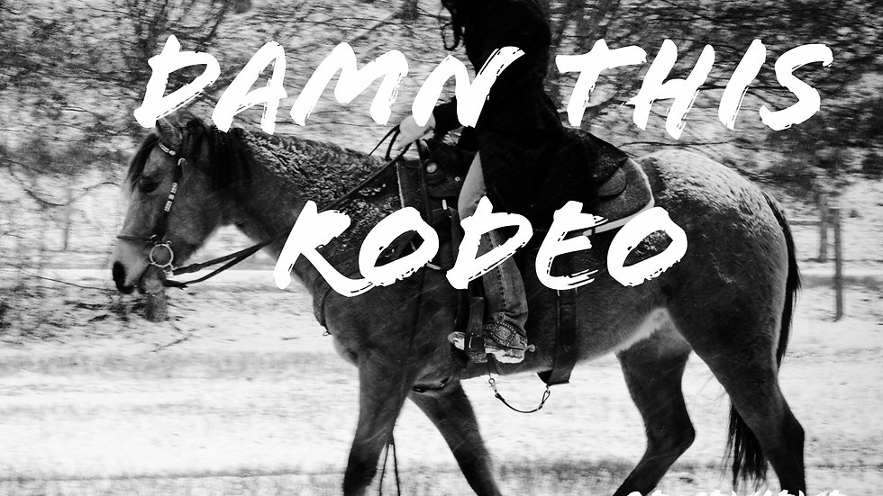 Damn This Rodeo
