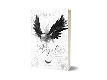 Lonely Angel - Dunkle Vergangenheit - Band 1