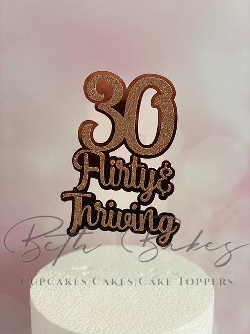 30, Flirty & Thriving Cake topper