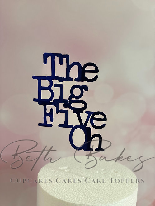 The Big Five Oh Cake Topper