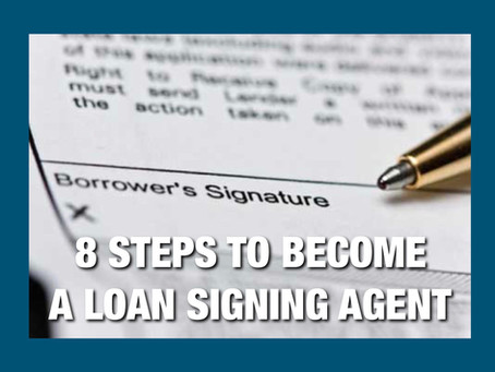 Eight steps to becoming a loan signing agent