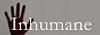 Inhumane.png