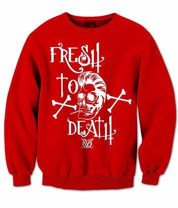 Fresh To Death (Red Sweatshirt)