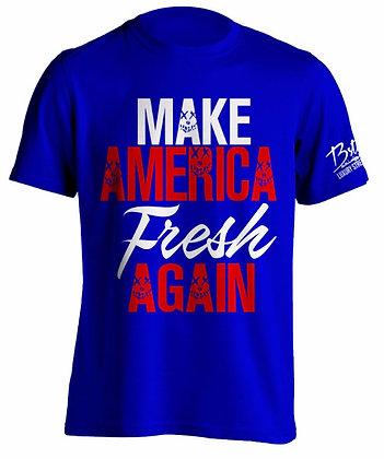 Make America Fresh Again (Blue)