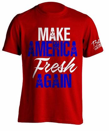 Make America Fresh Again (Red)