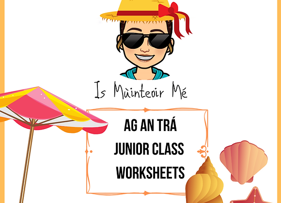 Ag an Trá JUNIOR Worksheets
