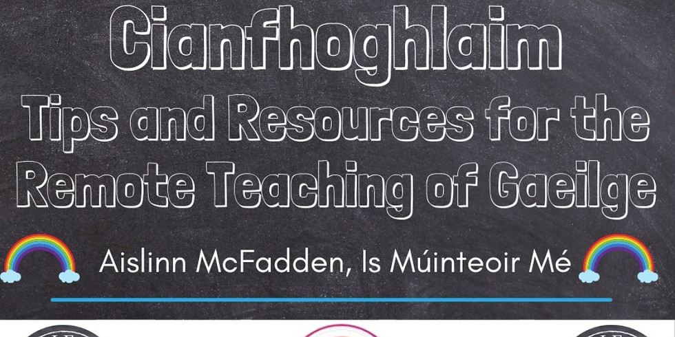 Cianfhoghlaim - Tips and Resources