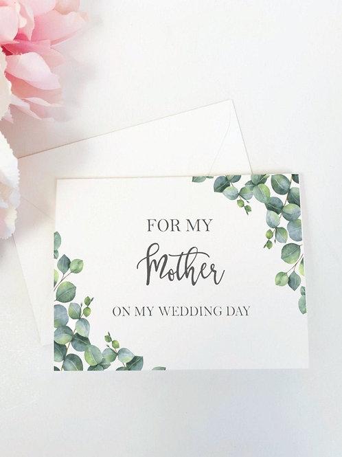 ELEGANT EUCALYPTUS   For My Mother on My Wedding Card & Envelope