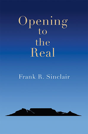 Opening-to-the-Real-Frank-R-Sinclair.jpg