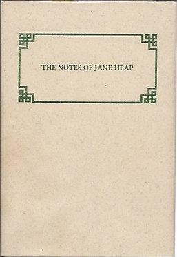 JANE HEAP/The Notes of Jane Heap