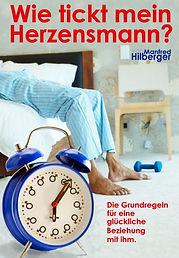 Buch Wie tickt mein Herzensmann von Manfred Hilberger