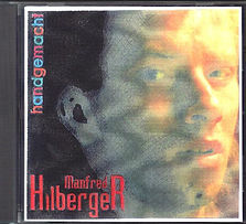 CD handgemacht - Manfred Hilberger (1997)