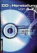 Buch CD-Herstellung von A - Z von Manfred Hilberger