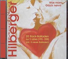 CD Was man Glück nennt (Balladen-Sampler) - Manfred Hilberger (2008)