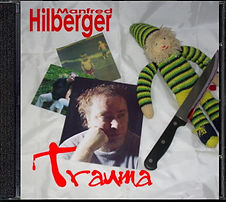 CD Trauma - Manfred Hilberger (2009)