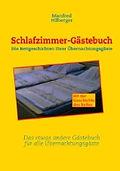 Schlafzimmer-Gästebuch von Manfred Hilberger