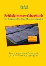 Buch Schlafzimmer-Gästebuch von Manfred Hilberger