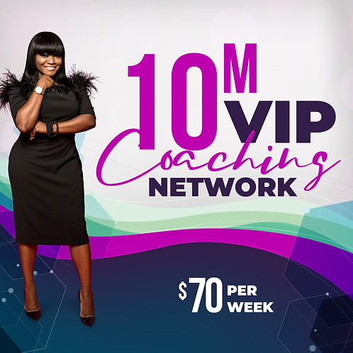 10M VIP COACHING NETWORK