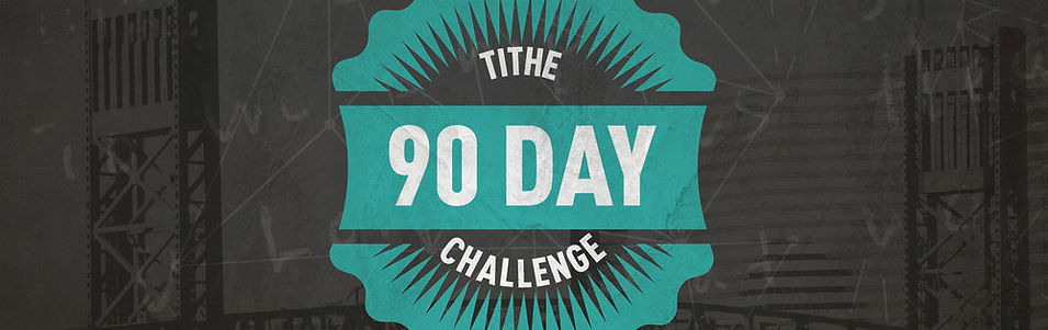 90 Day Tithe Challenge.jpeg