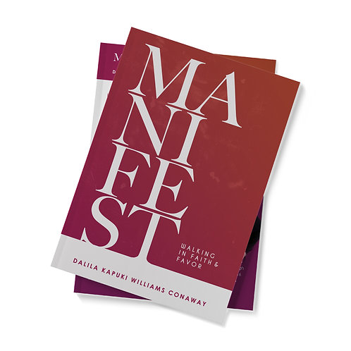 MANIFEST: Walking In Faith & Favor