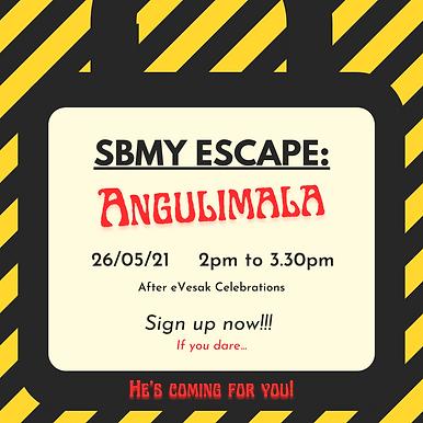SBMY Escape: Angulimala