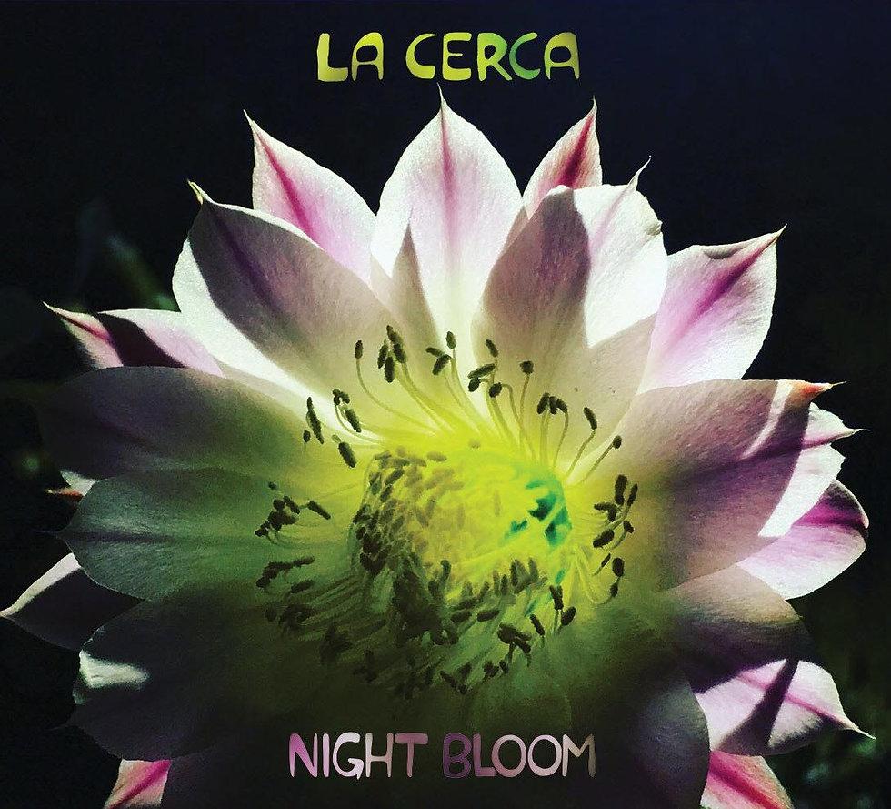 La Cerca band Night Bloom