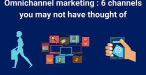 Omnichannel marketing : 6 channels you may not have thought of