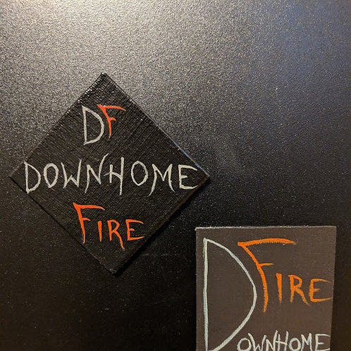 Downhome Fire Magnet