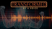 TRANSFORMED by a voice.jpg