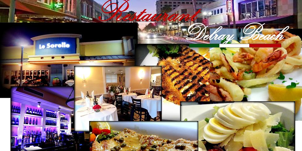 DOWNTOWN DELRAY - Le Sorelle Restaurant
