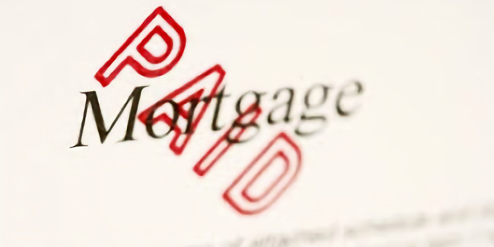 MORTGAGE PAYOFF CAMPAIGN