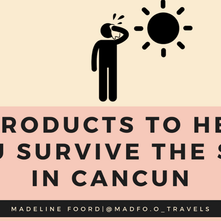 5 Products to Help you Survive the Sun in Cancun