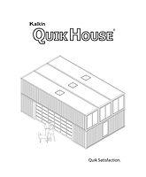 Kalkin Quik House