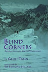 Blind Corners: Adventures on Seven Continents by Geoff Tabin