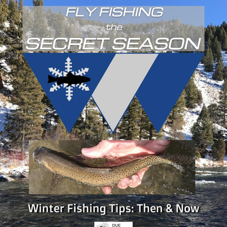 Winter Trout Tips: Then & Now