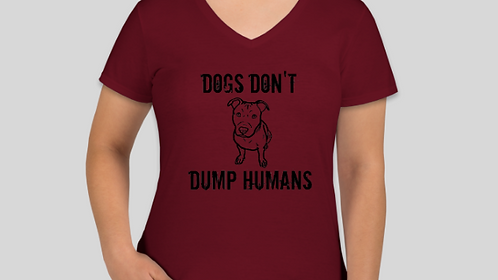Dogs Don't Dump Humans Tee