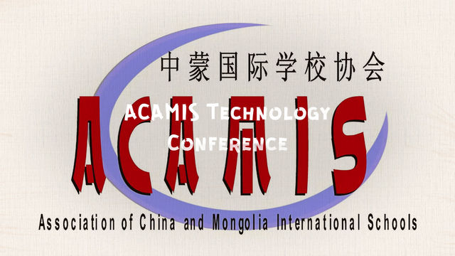 Presenters at the Association of China and Mongolia International Schools Technology Conference