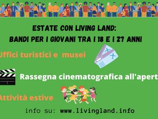 Estate con Living Land: tutti i bandi per i giovani dai 18 ai 27 anni