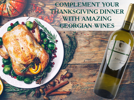 COMPLEMENT YOUR THANKSGIVING DINNER WITH AMAZING GEORGIAN WINES